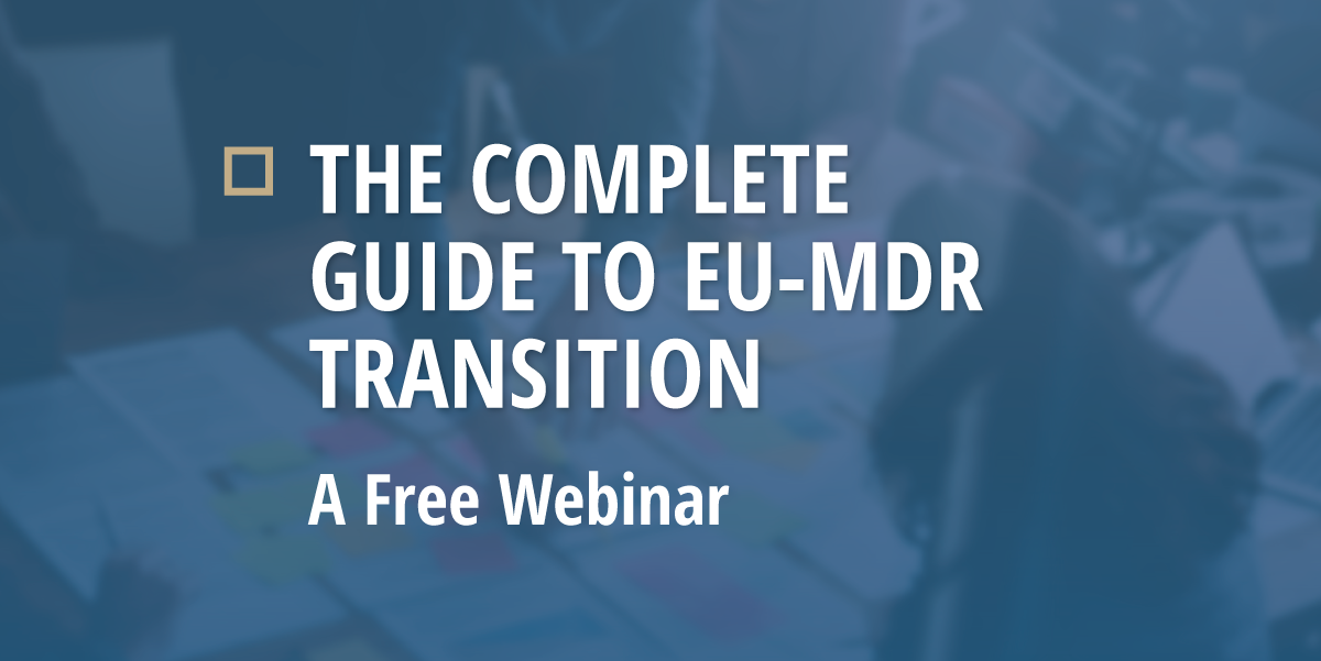 Free Webinar: The Complete Guide to EU-MDR Implementation