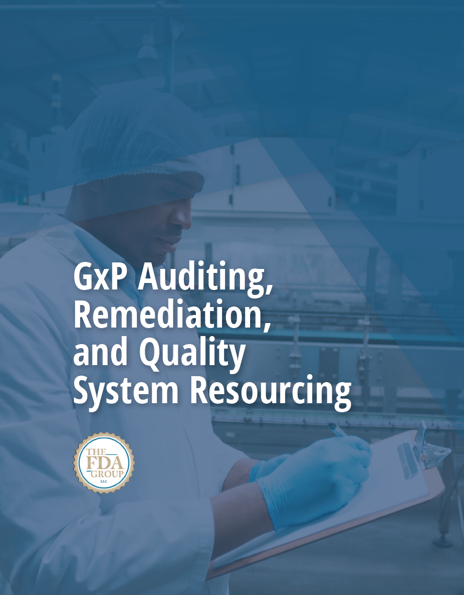 GxP Auditing, Remediation, and QSR