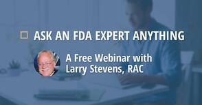 Ask an FDA Expert Anything Webinar