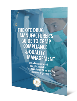 The OTC Drug Manufacturer's Guide to CGMP Compliance & Quality Management